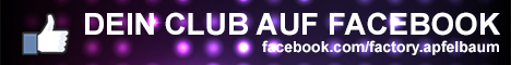 Dein Club auf Facebook: https://www.facebook.com/factory.apfelbaum